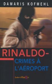 Rinaldo - Crimes à l