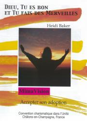 Accepter son adoption - Heidi Baker