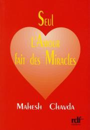 Seul l'amour fait des miracles