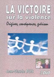 La victoire sur la violence (set de 3 DVD)