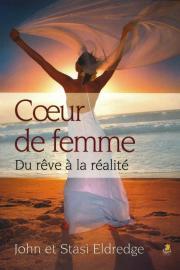 Coeur de femme - du rêve à la réalité