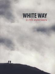 White Way - A life experience