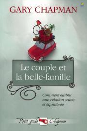 Le couple et la belle-famille - comment établir une relation saine et équilibrée