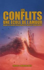 Les conflits, une école de l