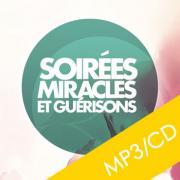 """Soirée """"Miracles et Guérisons"""" - 10.04.2010"""