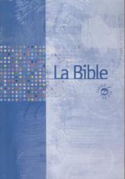 La Bible - Parole de Vie - Brochée - Souple - Couverture pelliculée - Français fondamental