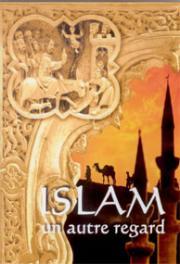 Islam, un autre regard