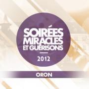 """Soirée """"Miracles et Guérisons"""" - 08.09.2012"""