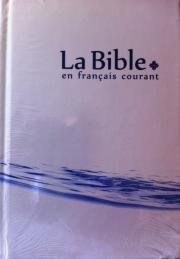 La Bible, en français courant