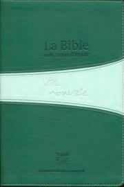 Bible Segond 21 - Vie Nouvelle, souple duo verte