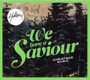 We Have A Saviour - Christmas Music