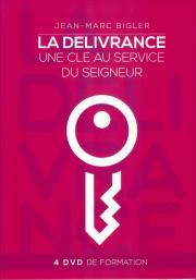La délivrance - une clé au service du Seigneur (4 DVD)