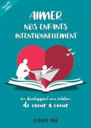 Aimer nos enfants intentionnellement