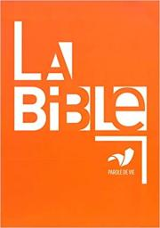 La Bible - Parole de vie