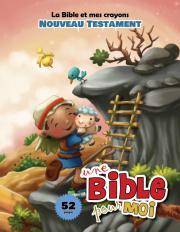 La Bible et mes crayons - Nouveau Testament