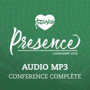 Conférence Presence - Conférence Complète en MP3