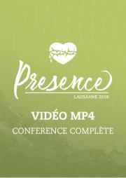 Conférence Presence - Conférence Complète en MP4