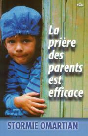 La prière des parents est efficace