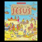 Au temps de Jésus