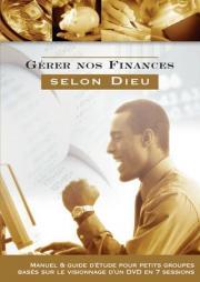 Gérer nos finances selon Dieu