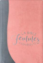 LA Bible Femmes à son écoute - silver-pamplemousse