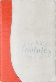 LA Bible Femmes à son écoute - feu et sable