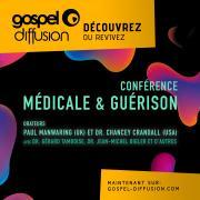 Conférence Médicale et Guérison 2018
