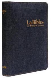La Bible en français courant - jean - zip