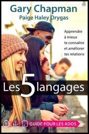 Les 5 langages - Apprendre à mieux te connaître et améliorer tes relations
