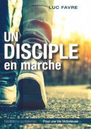 Un disciple en marche