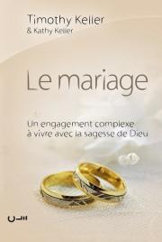 Le mariage : un engagement complexe à vivre avec la sagesse de Dieu