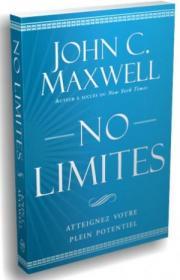 No limites - Atteignez votre plein potentiel