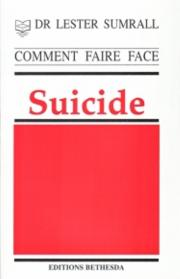 Comment faire face au suicide