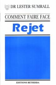Comment faire face au rejet