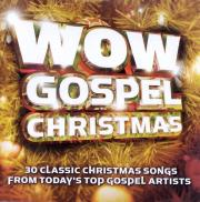 Wow Gospel Christmas - 30 Classic Christmas Songs From Today