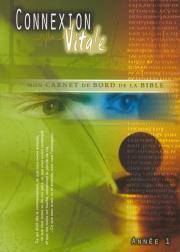 Connexion Vitale I - Mon carnet de bord de la Bible