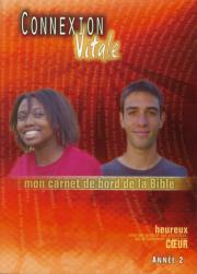 Connexion Vitale II - Mon carnet de bord de la Bible